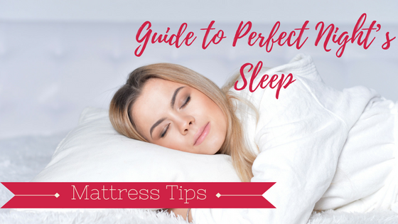 A Guide to Perfect Night's Sleep - Comfortable Mattress: A Guide to Perfect Night's Sleep