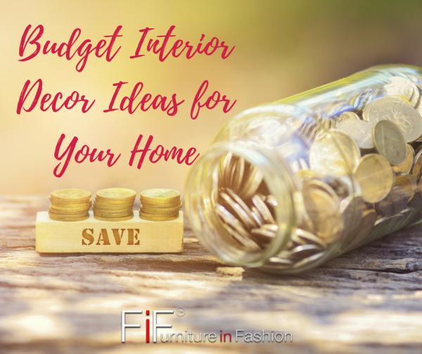 budget home decor e1493999097793 - Budget Interior Decor Ideas for Your Home