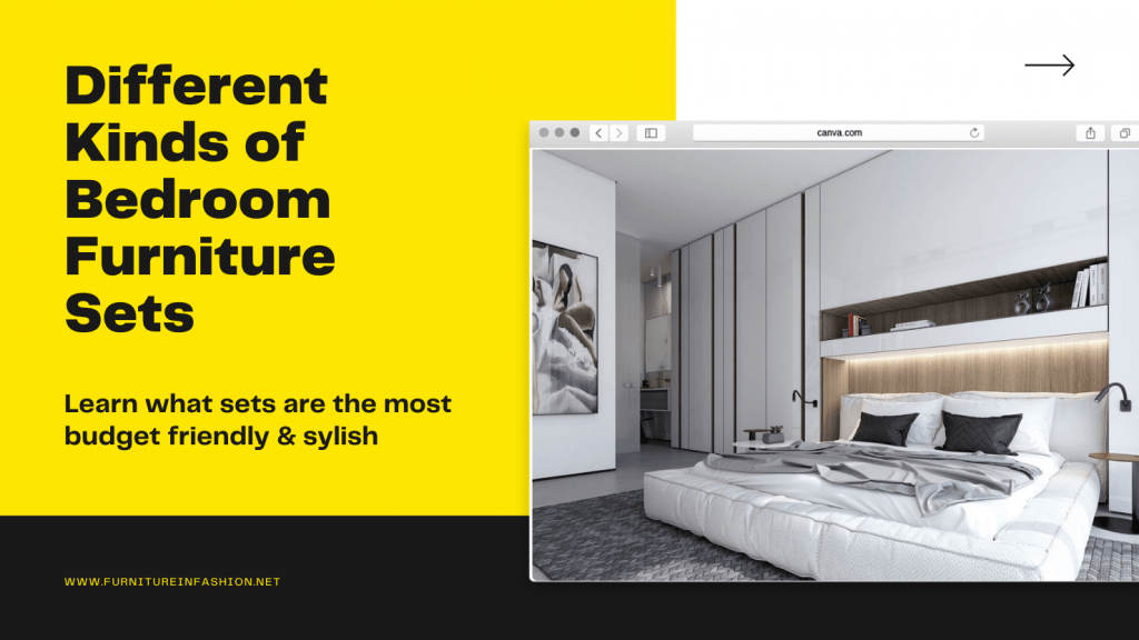 Different Kinds of Bedroom Furniture Sets